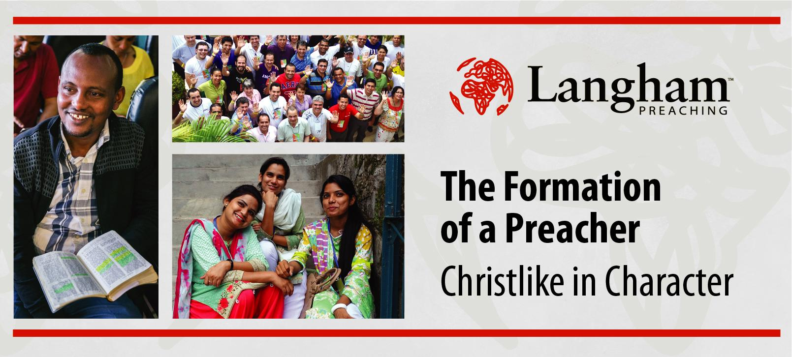 The Formation of a Preacher Part 1: Christlike in Character