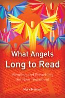 What Angels Long to Read