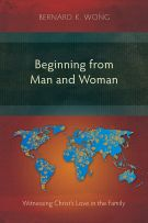 Beginning from Man and Woman