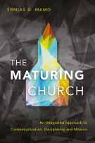 The Maturing Church