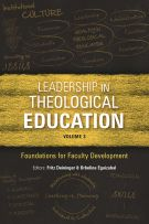 Leadership in Theological Education, Volume 3