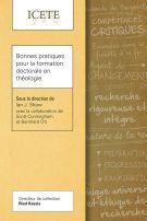 Bonnes pratiques pour la formation doctorale en théologie