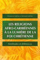 Les religions afro-caribéennes à la lumière de la foi chrétienne