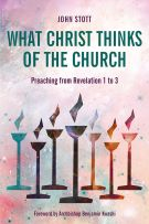 What Christ Thinks of the Church