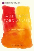 Authentic Forgiveness