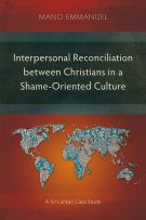 Interpersonal Reconciliation between Christians in a Shame-Oriented Culture
