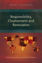 Responsibility, Chastisement and Restoration