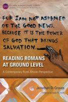 Reading Romans at Ground Level