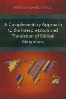 A Complementary Approach to the Interpretation and Translation of Biblical Metaphors