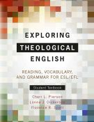 Exploring Theological English: Student Textbook