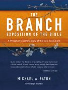 The Branch Exposition of the Bible, Volume 1
