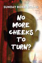 No More Cheeks to Turn?