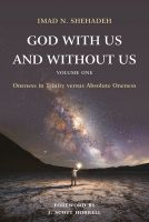 God With Us and Without Us, Volume One