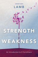 Strength in Weakness