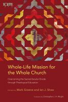 Whole-Life Mission for the Whole Church
