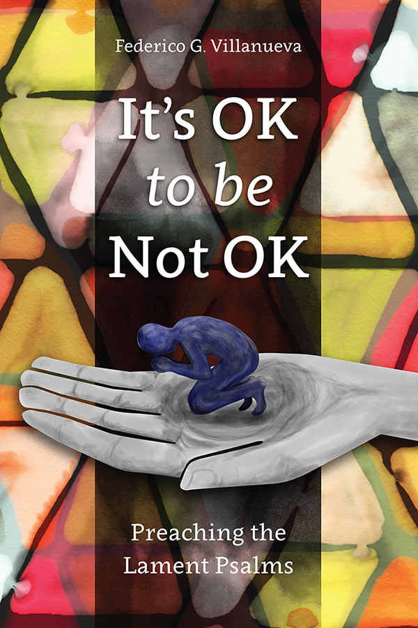 It's Not Ok To Be Not OK by Federico G. Villanueva