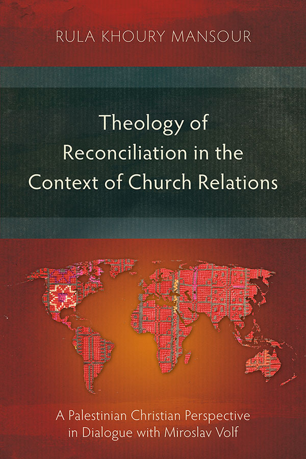 Conflict Management in Dialogue with Miroslav Volf's Theology of Reconciliation