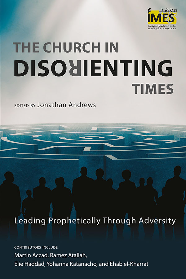 The Church in Disorienting Times edited by Jonathan Andrews