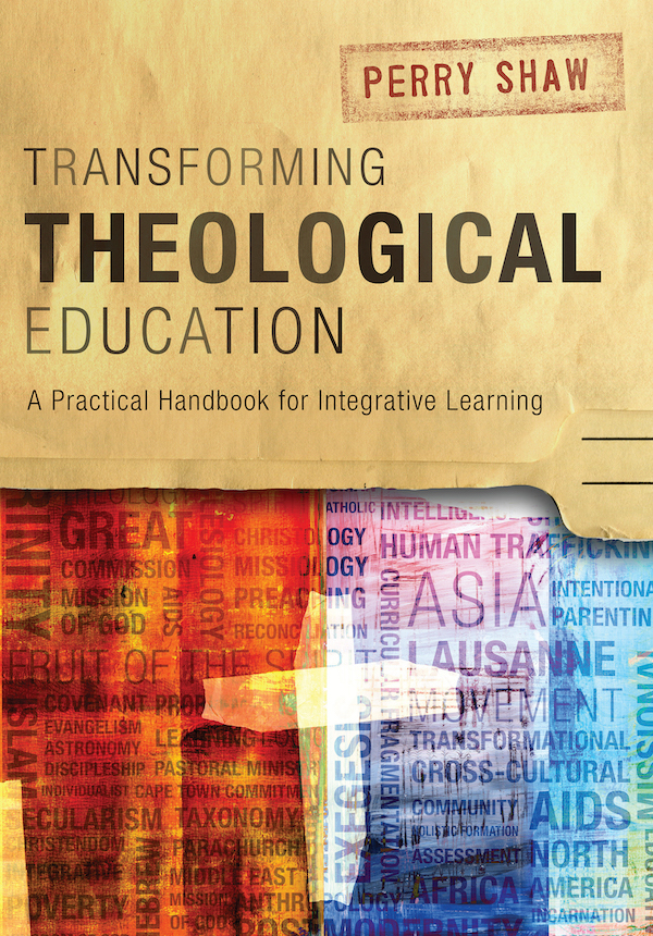 Transforming Theological Education – Perry Shaw