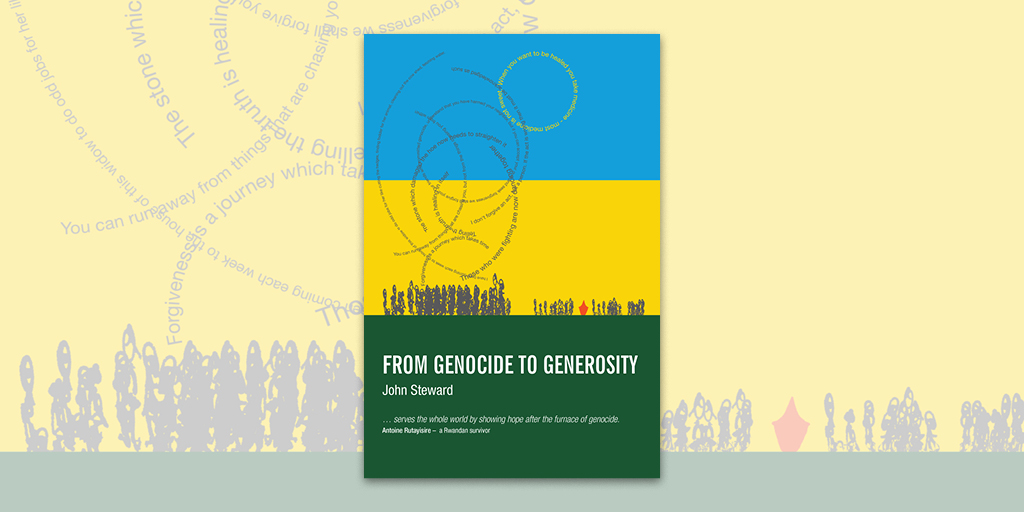 From Genocide to Generosity by John Steward